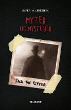 myter og mysterier #3: jack the ripper - bog