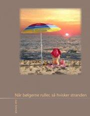 når bølgerne ruller, så hvisker stranden - bog