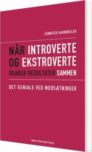 når introverte og ekstroverte skaber resultater sammen - bog