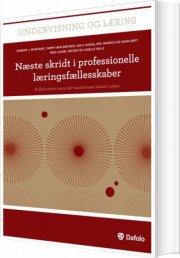 næste skridt i professionelle læringsfællesskaber - bog