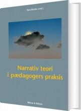 narrativ teori i pædagogers praksis - bog