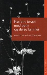 narrativ terapi med børn og deres familier - bog