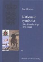 nationale symboler i det danske rige 1830-2000 - bog