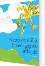 natur og miljø i pædagogisk arbejde - bog