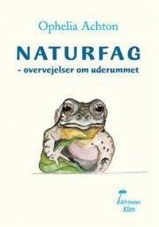 Image of   Naturfag - Ophelia Achton - Bog