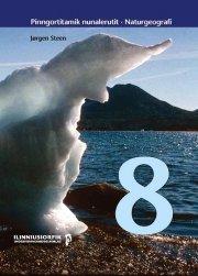 naturgeografi 8 / pinngortitamik nunalerutit 8 - bog