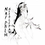nai palm - needle paw - Vinyl / LP