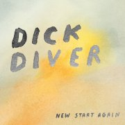 dick diver - new start again - limited edition - Vinyl / LP