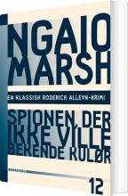 ngaio marsh 12 - spionen der ikke ville bekende kulør - bog