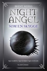 night angel #1: som en skygge - bog
