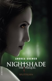 nightshade - the prequel #1: splittelsen - bog