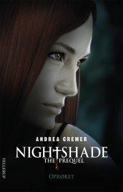 nightshade - the prequel #2: oprøret - bog