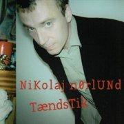 nikolaj nørlund - tændstik - cd