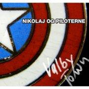 Nikolaj Og Piloterne - Valby Town - CD