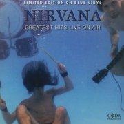 nirvana - greatest hits live on air - Vinyl / LP