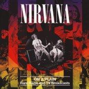 nirvana - on a plain: rare radio and tv broadcasts - Vinyl / LP