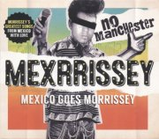 mexrrissey - no manchester - cd
