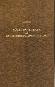 nogle hovedtræk af trykkefrihedstidens historie 1770-1773 - bog