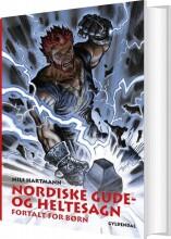 nordiske gude- og heltesagn fortalt for børn - bog