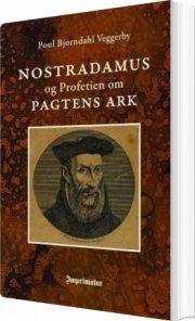 nostradamus og profetien om pagtens ark - bog