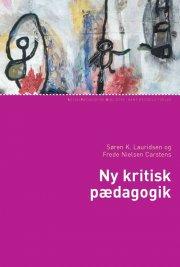ny kritisk pædagogik - bog