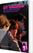 ny ungdom og usædvanlige læreprocesser - bog