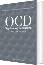 ocd - sygdom og behandling. for behandlere - bog