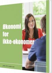 økonomi for ikke-økonomer - bog