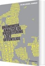 økonomisk analyse og prioritering i det offentlige - bog