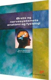 ørets og nervesystemets anatomi og fysiologi - bog