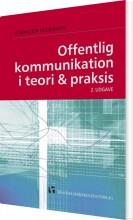 offentlig kommunikation i teori og praksis - bog