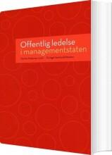 offentlig ledelse i managementstaten - bog