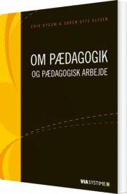 om pædagogik og pædagogisk arbejde - bog