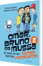 omar, bruno og mussa og sagen om den mystiske numsevandkande - 2 - bog