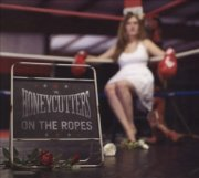 honeycutters - on the ropes - cd