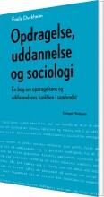 opdragelse, uddannelse og sociologi - bog