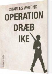 operation dræb ike - bog