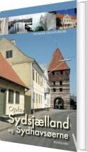 oplev sydsjælland, møn og lolland-falster - bog