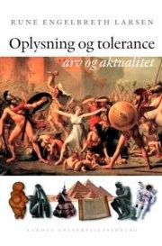 Image of   Oplysning Og Tolerance - Rune Engelbreth Larsen - Bog