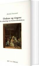 ordene og tingene - bog