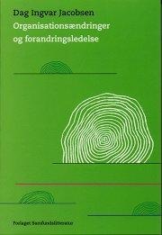 organisationsændringer og forandringsledelse - bog