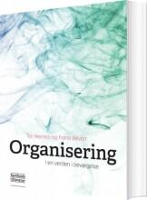 organisering i en verden i bevægelse - bog