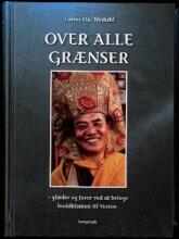 Billede af Over Alle Grænser - Lama Ole Nydahl - Bog