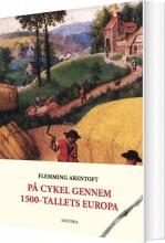 på cykel gennem 1500-tallets europa - bog