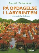 på opdagelse i labyrinten - en eventyrlig findebog - bog