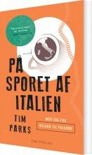 på sporet af italien - bog
