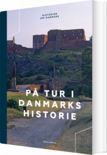 på tur i danmarks historie - bog
