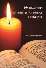 påskenattens gammeltestamentlige læsninger med forklaringer - bog