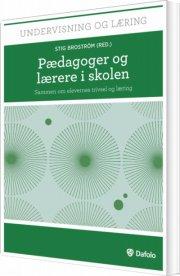 pædagoger og lærere i skolen - bog