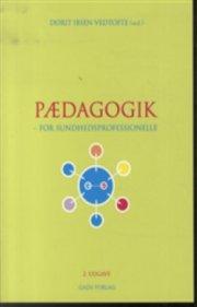 pædagogik - for sundhedsprofessionelle - bog